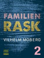 Familien Rask - Bind 2 - Vilhelm Moberg