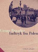 Indtryk fra Polen - Georg Brandes