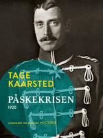 Påskekrisen 1920 - Tage Kaarsted
