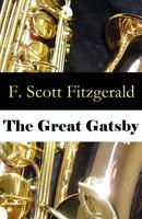 The Great Gatsby (Unabridged) - F. Scott Fitzgerald