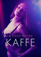 Kaffe - Erotisk Novelle - Beatrice Nielsen