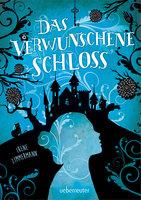 Das verwunschene Schloss - Irene Zimmermann