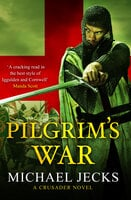 Pilgrim's War - Michael Jecks