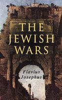 The Jewish Wars - Flavius Josephus