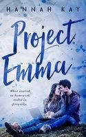 Project Emma - Hannah Kay