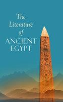 The Literature Of Ancient Egypt - E.A. Wallis Budge