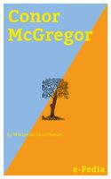 e-Pedia: Conor McGregor - Wikipedia contributors