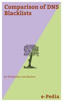 e-Pedia: Comparison of DNS Blacklists - Wikipedia contributors