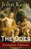 The Odes (Complete Edition) - John Keats