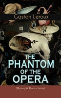 The Phantom Of The Opera (Mystery & Horror Series) - Gaston Leroux