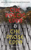 The Poetic Edda & The Prose Edda (Complete Edition) - Snorri Sturluson, Saemund Sigfusson