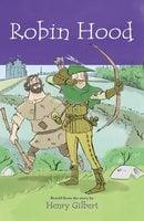 Robin Hood - Henry Gilbert, Stewart Ross