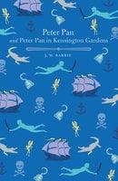 Peter Pan and Peter Pan in Kensington Gardens - J.M. Barrie