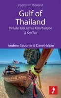 Gulf of Thailand: Includes Koh Samui, Koh Phangan & Koh Tao - Andrew Spooner, Dane Halpin