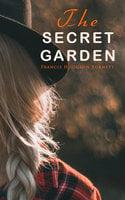 The Secret Garden - Francis Hodgson Burnett