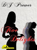 Five Delights - D.J. Prewer