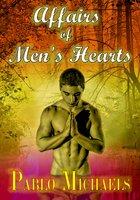 Affairs of Men's Hearts - Pablo Michaels