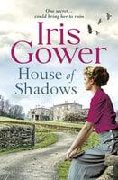House of Shadows - Iris Gower