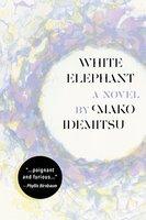 White Elephant - Mako Idemitsu