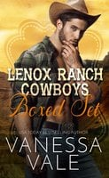 Lenox Ranch Cowboys Boxed Set - Vanessa Vale