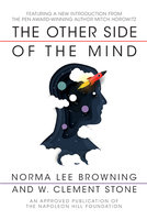 The Other Side of the Mind - W. Clement Stone