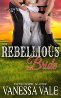 Their Rebellious Bride - Vanessa Vale