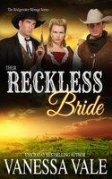 Their Reckless Bride - Vanessa Vale