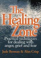 The Healing Zone - Jude Berman, Alan Crisp