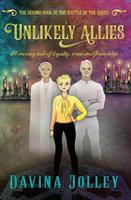 Unlikely Allies - Davina Jolley