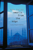 Emails from the Edge - Ken Haley