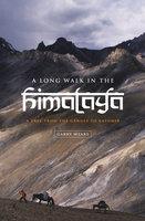 A Long Walk in the Himalaya - Garry Weare