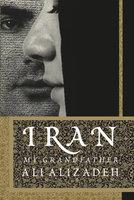 Iran: My Grandfather - Ali Alizadeh