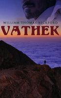 Vathek - William Thomas Beckford