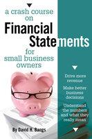 A Crash Course on Financial Statements - David Bangs