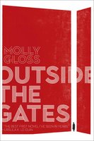 Outside the Gates - Molly Gloss