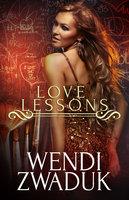 Love Lessons: A Box Set - Wendi Zwaduk