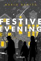 A festive evening - Mário Bentes