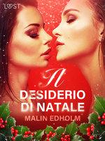 Il desiderio di Natale - Breve racconto erotico - Malin Edholm
