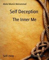 Self Deception: The Inner Me - Mumin Goodwin