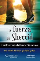 La fuerza de Sheccid - Carlos Cuauhtémoc Sánchez