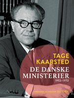 De danske ministerier 1953-1972 - Tage Kaarsted