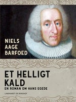 Et helligt kald – En roman om Hans Egede - Niels Aage Barfoed