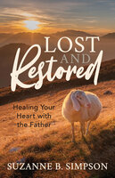 Lost and Restored - Suzanne B. Simpson
