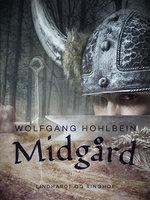 Midgård - Wolfgang Hohlbein, Heike Hohlbein