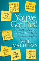 You've Got This! - Will Matthews