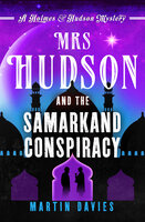 Mrs Hudson and the Samarkand Conspiracy - Martin Davies