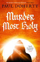 Murder Most Holy - Paul Doherty