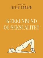 Bækkenbund og seksualitet - Helle Gotved