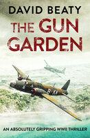 The Gun Garden - David Beaty