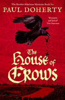 The House of Crows - Paul Doherty